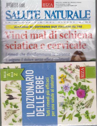 Salute Naturale+ il libri il dizionario delle erbe - n. 240 - aprile 2019 - mensile -
