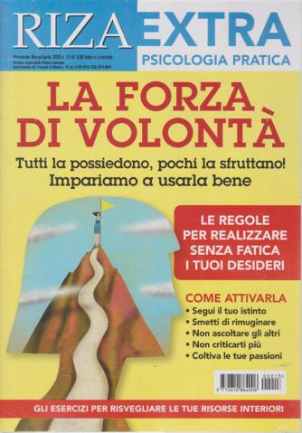 Riza Extra -Psicologia pratica - La forza di volontà - n. 13 - bimestrale - marzo - aprile 2020