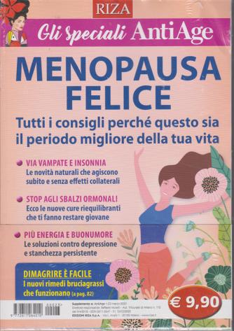 Gli speciali AntiAge - Menopausa felice - n. 23 - marzo 2020 -