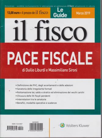 Le Guide Il Fisco  - Pace fiscale - bimestrale - marzo 2019 -