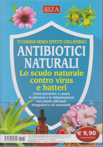 Salute naturale extra - n. 130 - marzo 2020 - Antibiotici naturali