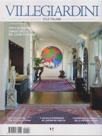 Villegiardini - stile italiano - n. 3 - 12 marzo 2020 - mensile