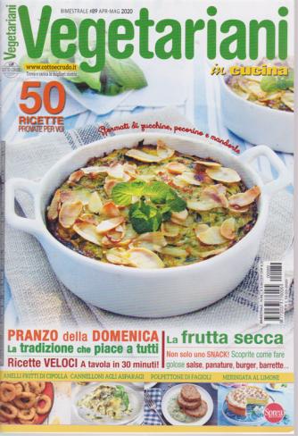 Vegetariani in Cucina - n. 89 - bimestrale - aprile - maggio 2020