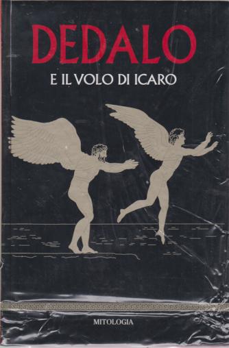Mitologia - n. 8 - Dedalo e il volo di Icaro - 13/3/2020 - settimanale - copertina rigida