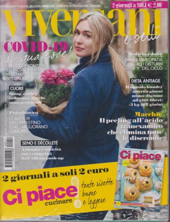 Viversani e  Belli+ - Ci Piace Cucinare! - n. 12 - 13/3/2020 - settimanale  - 2 riviste