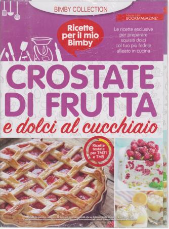 Ricette per il mio Bimby - Crostate di frutta e dolci al cucchiaio - n. 2 - 7/3/2020