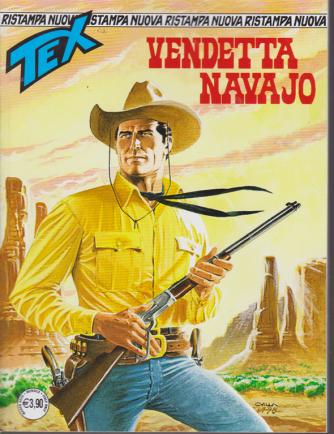 Tex Nuova Ristampa - Vendetta navajo - n. 455 - mensile - marzo 2020
