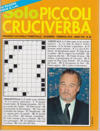 Solo Piccoli Cruciverba - n. 84 - trimestrale - dicembre - febbraio 2018 - 68 pagine