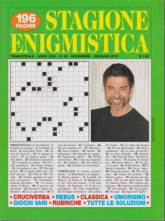 Stagione Enigmistica - n. 92 - trimestrale - novembre - gennaio 2018 - 196 pagine