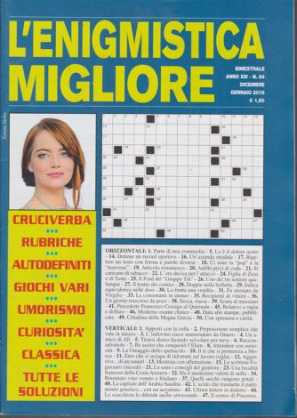 L'enigmistica Migliore - n. 84 - bimestrale - dicembre - gennaio 2018 -