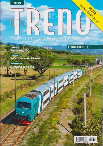 Tutto treno n. 337 - febbraio 2019 - mensile