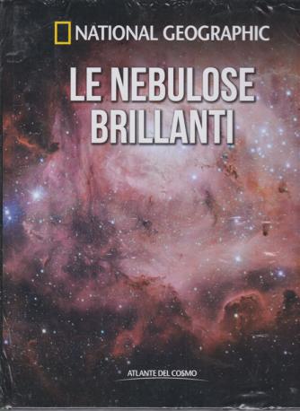 National Geographic - Le nebulose brillanti - n. 23 - settimanale - 13/3/2020 - copertina rigida