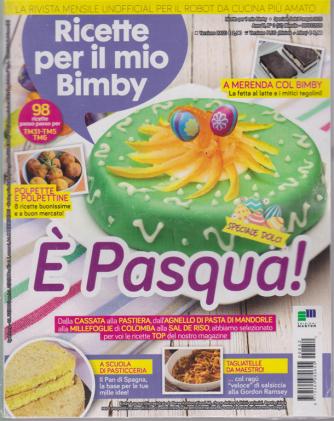 Ricette per il mio Bimby + I quaderni del Bimby - n. 52 - mensile - 9/3/2020 - 2 riviste