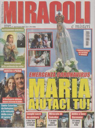 Miracoli e  Misteri - n. 11 - 18 marzo 2020 - settimanale