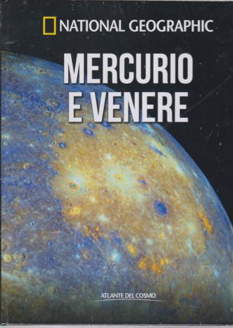National Geographic - Mercurio e Venere - n. 24 - settimanale - 20/3/2020 - copertina rigida