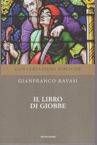 Conversazioni Bibliche con Gianfranco  Ravasi - Il libro di Giobbe - n. 13 - settimanale