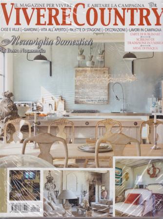 Vivere Country - n. 129 - marzo 2020 -mensile - + Casa Chic - 2 riviste