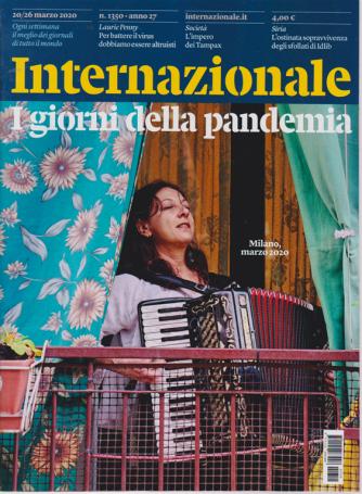 Internazionale - N. 1350 - 20/26 Marzo 2020 - settimanale