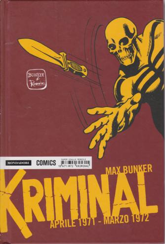 Kriminal - aprile 1971 - marzo 1972 - di Max Bunker - n. 18 - mensile