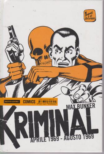 Kriminal - aprile 1969 - agosto 1969 - di Max Bunker - n. 15 - mensile