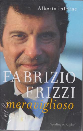 Fabrizio Frizzi meraviglioso - di Alberto Infelise - n. 2 - settimanale - 24/3/2020