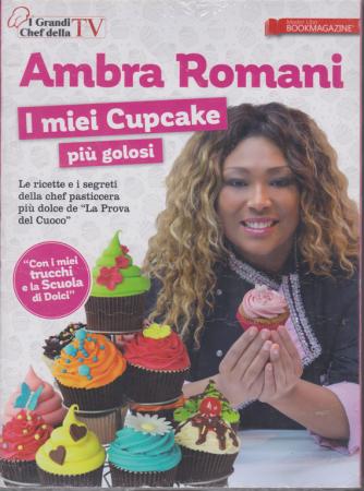 I grandi chef della Tv - Ambra Romani - I miei Cupcake più golosi - n. 1 - 20/3/2020 -