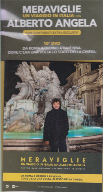 Meraviglie - Un viaggio in Italia con Alberto Angela - 10° dvd - Da Roma a Urbino a Ravenna. Dove c'era una volta lo stato della Chiesa. - 25 marzo 2020 - settimanale