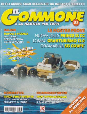 Il Gommone  e la nautica per tutti - n. 387 - aprile 2020 - mensile