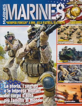 Guerre e Guerrieri Speciale - Marines - n. 7 - bimestrale - marzo - aprile 2020 -