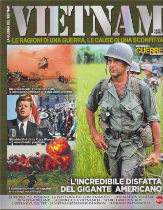 Guerre e Guerrieri  - La guerra del Vietnam - n. 2 - bimestrale - marzo - aprile 2020
