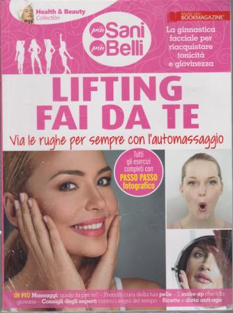 Più sani e più belli - Lifting fai da te - n. 1 - 7/3/2020 -