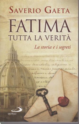 Fatima tutta la verità - di Saverio Gaeta - edizioni San Paolo