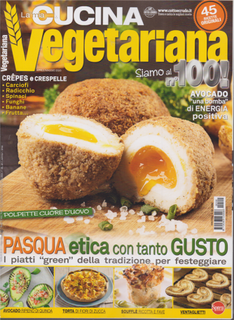 Cucina Vegetariana - n. 100 - bimestrale - 27/3/2020