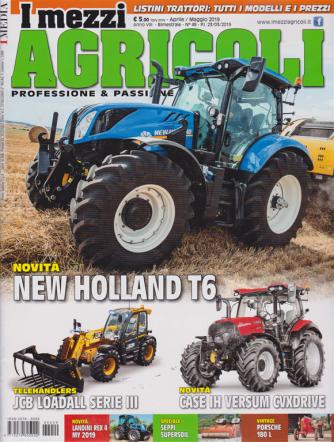 I Mezzi Agricoli - n. 49 - aprile - maggio 2019 - bimestrale -