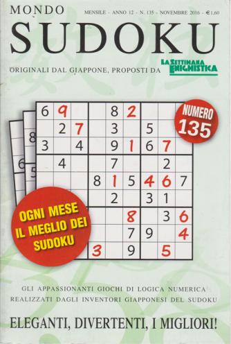Mondo Sudoku - n. 135 - mensile - novembre 2016 -