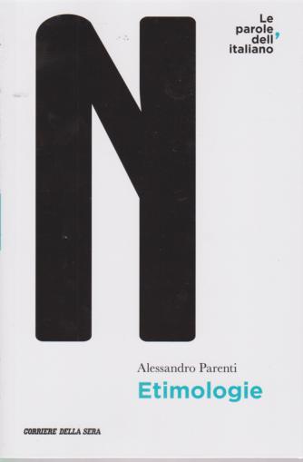 Le parole dell'italiano - Etimologie - di Alessandro Parenti - n. 12 - settimanale -