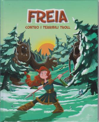Miti e dei vichinghi - Freia contro i terribili Troll - n. 4 - settimanale - 28/3/2020 - copertina rigida