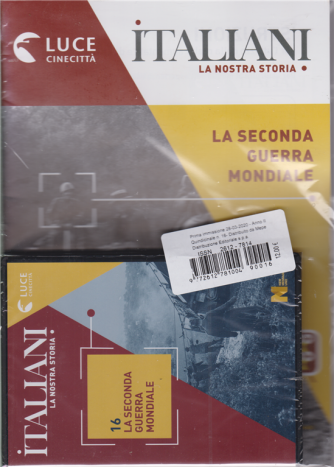 Italiani - La nostra storia - La seconda guera mondiale - n. 16 - 28/3/2020 - quindicinale
