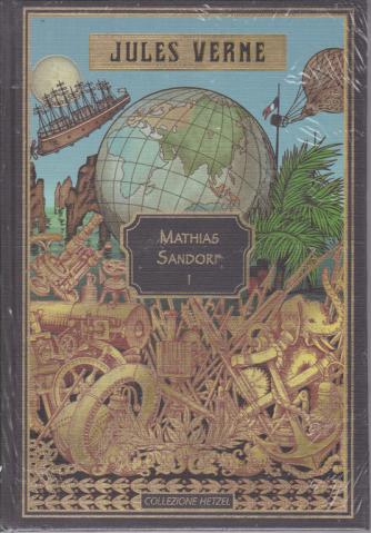 Jules Verne - Mathias Sandorf I - n. 27 - settimanale - 21/3/2020 - copertina rigida