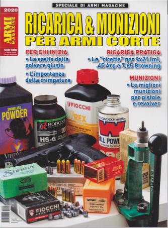 Speciale di Armi magazine - n. 1 - Ricarica & munizioni per armi corte - 2 aprile 2020 - bimestrale