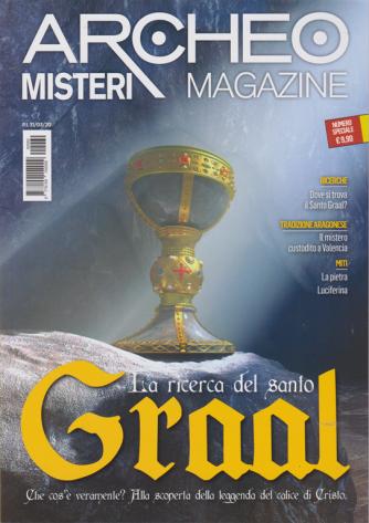 Archeomisteri Magazine - n. 60 - 31/3/2020 - La ricerca del santo Graal