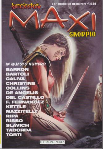 Lanciostory Maxi - &  Skorpio - n. 57 - mensile - 30 marzo 2020