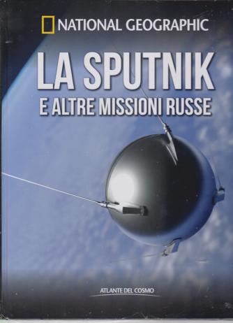 National Geographic - La Sputnik e altre missioni russe - n. 57 - quindicinale - 27/3/2020 - copertina rigida