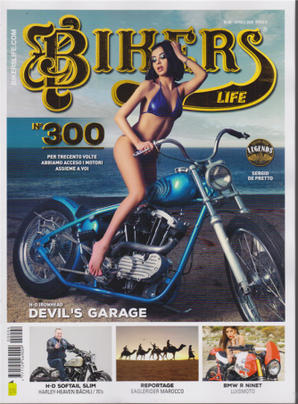 Bikers Life - n. 300 - aprile 2020 -