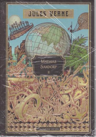 Jules Verne - Mathias Sandorf II - n. 28 - settimanale - 28/3/2020 - copertina rigida
