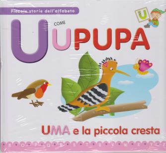 Piccole storie dell'alfabeto - U come Upupa - Uma e la piccola cresta - n. 20 - settimanale - 31/3/2020 - copertina rigida