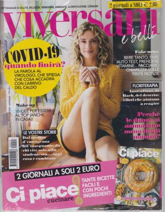 Viversani e belli + Ci piace cucinare! - n. 15 - 3/4/2020 - settimanale - 2 riviste