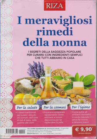 Alimentazione naturale - I meravigliosi rimedi della nonna - n. 55 - aprile 2020 -