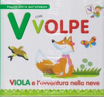 Piccole storie dell'alfabeto - V come Volpe - Viola e l'avventura nella neve - n. 21 - settimanale - 7/4/2020 - copertina rigida