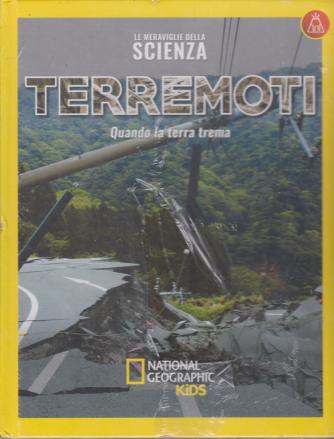 Le Meraviglie della scienza - Terremoti - Quando la terra trema - n. 33 - settimanale - 3/4/2020 - copertina rigida